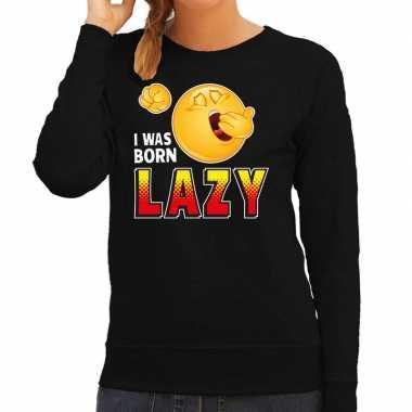 Funny emoticon sweater i was born lazy zwart dames