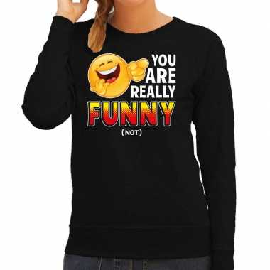 Funny emoticon sweater you are really funny zwart dames