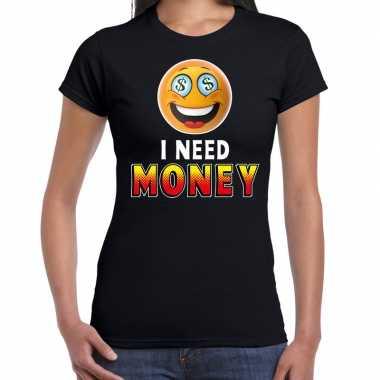 Funny emoticon t shirt i need money zwart voor dames